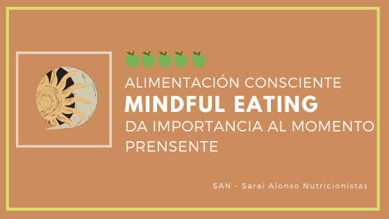 Alimentación consciente (Mindful Eating) en 3 pasos