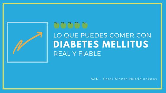 ¿Qué puedo comer si tengo Diabetes Mellitus?